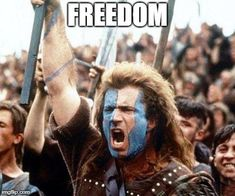 Make braveheart freedom memes or upload your own images to make custom memes Freedom Braveheart, Braveheart Quotes, Freedom Quotes, Meme Caption, Parenting Done Right, Add Meme, Infj Personality, Spongebob Memes, Blockchain