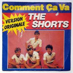 The Shorts - Comment ça va 1983 (7'')