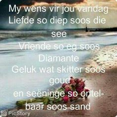 My wense vir jou. Happy Birthday Quotes, Happy Birthday Images, Happy Birthday Wishes, Birthday Greetings, Good Morning Good Night, Morning Wish, Good Morning Quotes, Lekker Dag, Evening Greetings