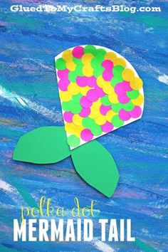 Polka Dot Mermaid Tail - Kid Craft Idea made with supplies from Dollar Tree!