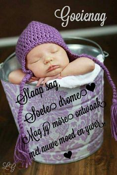 Good Night Blessings, Good Night Wishes, Good Night Sweet Dreams, Good Morning Good Night, Good Night Quotes, Lekker Dag, G Morning, Goeie Nag, Afrikaans Quotes