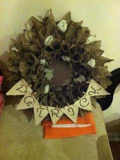 Burlap wreath used at our wedding :)