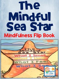 Teach basic Mindfulness with this adorable sea star flip book. Children will…