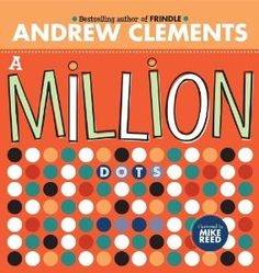 dot day art projects A Million Dots. For International Dot Day! Math Literature, Math Books, Children's Books, Grade Books, Story Books, Reading Books, Teaching Place Values, Teaching Math, Teaching Ideas