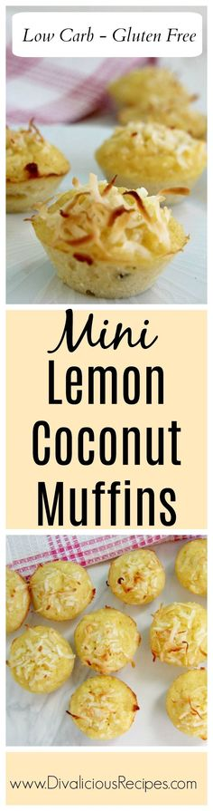 Light and moist lemon coconut mini muffins made with coconut flour.