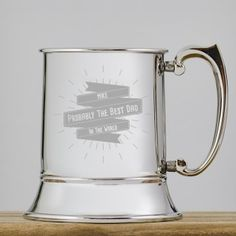 Engraved Stainless Steel Tankard - Probably The Best