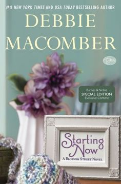 New 4/2/13. Starting Now (Blossom Street Series #9) by Debbie Macomber