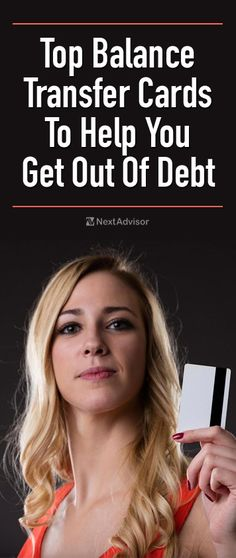 Does credit card interest have you down? Eliminate or lower interest charged on your credit card debt with a balance transfer credit card. NextAdvisor.com has put together a list of cards that let you transfer existing balances. See each credit card's rating and bottom line when you check out NextAdvisor.com and start saving today.