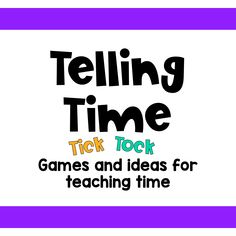 Games and activities for teaching time - telling time games, telling time color by code and telling time worksheets Telling Time Games, Telling Time Activities, End Of Year Activities, Teaching Time, Hands On Activities, Third Grade Math Games, Time To The Hour, Student Reading, Thinking Skills