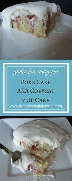 Gluten Free Dairy Free Poke Cake also know as 7up Cake: Grandma Olga's 7up cake recipe made gluten and dairy free. This cake represents my childhood summers. Moist and cool this is a refreshing treat. http://www.livingfreelyglutenfree.com