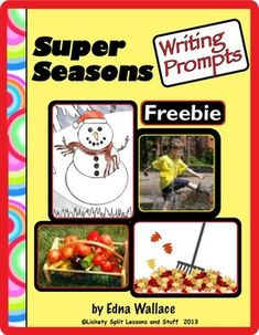 I'm FREE!  Super Seasons Writing Prompts.  A prompt for each season plus a blue ribbon season, color words, and more.  10 pages.  FREE
