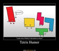 Ughh! Tetris used to drive me crazy with that, lol.