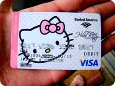 Hello Kitty Credit Card...my once upon a card, until my Old English Sheepdog sank her teeth into it!
