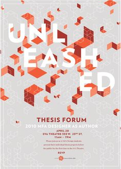Unleashed poster for 2010 thesis forum BFA Design SVA