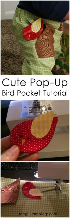 How to make a cute fabric bird that hides in the pocket and can slide out (attached to the pants) Rae Gun Ramblings