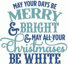 Silhouette Online Store - View Design #52952: may all your christmases be white - layered phrase