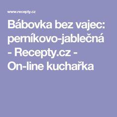 Bábovka bez vajec: perníkovo-jablečná - Recepty.cz - On-line kuchařka