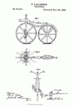 The original patent for the pedal-driven bicycle, filed by Pierre Lallement, US Patent No. 59,915 granted November 20, 1866