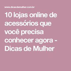 10 lojas online de acessórios que você precisa conhecer agora - Dicas de Mulher