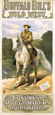 Vintage Buffalo Bill S Wild West Show Poster Wild West