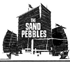 BEST SOUND NOMINEE: The Sand Pebbles