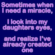 life inspiration quotes: I Love my Daughter quotes