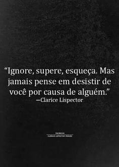 ―Clarice Lispector