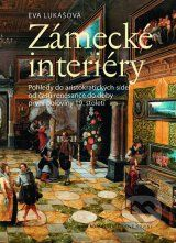 Zamecke interiery (Eva Lukasova)