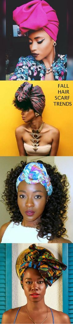 Fall 2016 natural hair scarf trends for African women