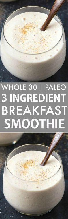 Healthy 3 Ingredient Banana Breakfast Smoothie (Whole 30, Paleo, V, GF)- Whole30 compliant thick and creamy smoothie made with 3 CLEAN ingredients- Filling, satisfying and ready in seconds! {whole 30, paleo, vegan, gluten free, dairy free recipe}- http:// http://healthyquickly.com/healthy-shakes-to-lose-weight/