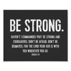 Shop Favourite Bible Verse Poster, Christian, Be Strong Poster created by BeStill. Spiritual Quotes, Wisdom Quotes, Bible Quotes, Positive Quotes, Qoutes, Grace Quotes, Abuse Quotes, Biblical Quotes, Popular Bible Verses