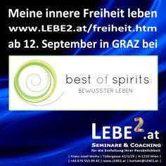 """""""Meine innere Freiheit leben"""" in Fernitz bei GRAZ beginnt am 12. September Das Intensiv-Modul-Seminar in Kleingruppen http://www.lebe2.at/freiheit.htm"""