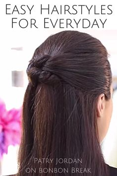 Easy hairstyles to get ready quickly