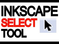 ▶ Inkscape Tutorial - Select tool - YouTube
