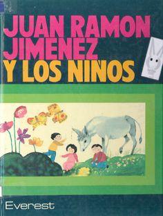 """""""Juan Ramón Jiménez y los niños"""" ...Y yo me iré. Y se quedarán los pájaros cantando; y se quedará mi huerto, con su verde árbol, y con su pozo blanco. Todas las tardes, el cielo será azul y plácido; y tocarán, como esta tarde están tocando, las campanas del campanario."""