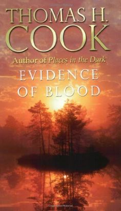 Evidence of Blood by Thomas H Cook, http://www.amazon.com/dp/0752843877/ref=cm_sw_r_pi_dp_QdRtqb08HZ39Z