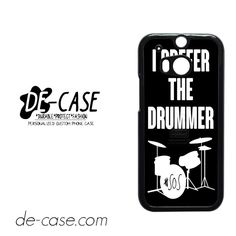 Ashton Irwin I Prefer The Drummer For HTC One M8 Case Phone Case Gift Present YO