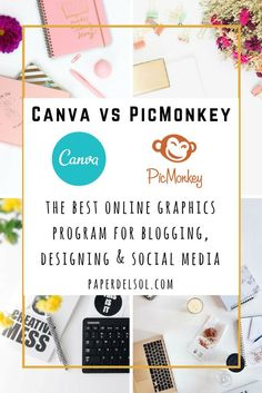 Canva vs PicMonkey which is the best online graphics program for bloggers, designers and social media experts?