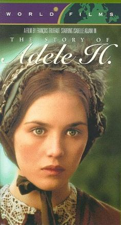 The Story of Adele H, Isabelle Adjani (1975)