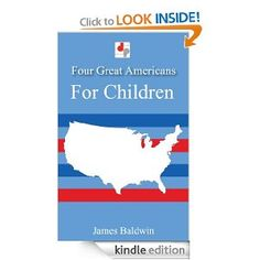 Four Great Americans for Children (Illustrated): James Baldwin: Amazon.com: Books