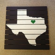 Custom hand-painted Texas sign with heart colored and placed according to alma mater. This one is green for university of north Texas. Can be customized for any other university.