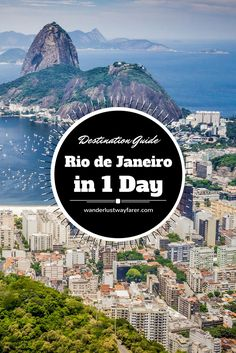 Only 1 day in #Rio de Janeiro, #Brazil? Visit all the must-see sites with this packed guide.