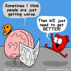29 Funny and Charming Comics From The Awkward Yeti Akward Yeti, The Awkward Yeti, Head And Heart, Heart And Mind, Funny Cartoons, Funny Comics, Osho, Heart And Brain Comic, Ambivert