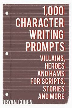 Review of 1,000 Character Writing Prompts by Bryan Cohen