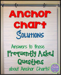 Answers for your anchor chart questions! Check out these anchor chart ideas to make them as effective as possible in your classroom.