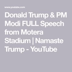 Donald Trump's visit to India . Donald Trump speech from Motera Stadium in Ahmedabad with PM Modi's addressing & welcoming th. Donald Trump Speech, Year Of Mercy, Namaste, Youtube, Youtubers, Youtube Movies