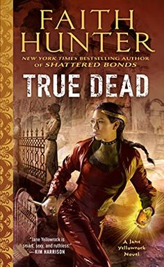 This Chick Read: True Dead (Jane Yellowrock #14) by Faith Hunter Penguin Random House, Book Club Books, Book Lists, Books To Buy, Cool Names, Bestselling Author, Book Review Blogs, Fiction, Ebooks