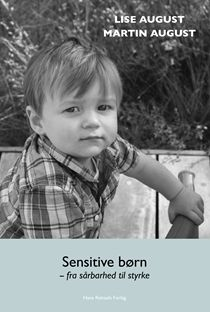 Sensitive børn-fra sårbarhed til styrke