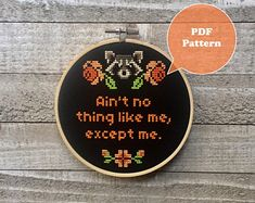 Ain't No Thing Like Me Except Me - Rocket Raccoon Cross Stitch Pattern - Guardians Of The Galaxy Cross Stitch