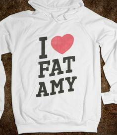 I Heart Fat Amy  @Rebekah Gutierrez WE NEED THESE!!